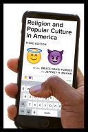 Religion and Popular Culture in America, Third Edition