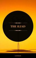 The Iliad (ArcadianPress Edition) Pdf/ePub eBook