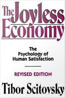 The Joyless Economy : The Psychology of Human Satisfaction
