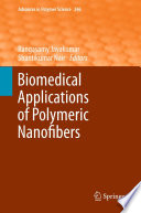 Biomedical Applications Of Polymeric Nanofibers Book PDF
