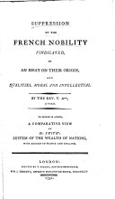 Suppression of the French Nobility Vindicated