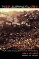 The Real Environmental Crisis