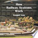 How Railway Systems Work