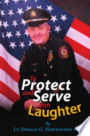 To Protect And Serve With Laughter Book PDF