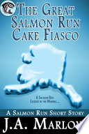 The Great Salmon Run Cake Fiasco