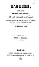 L'Alibi, comédie en trois actes, en vers, etc ebook