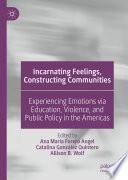 Incarnating Feelings  Constructing Communities