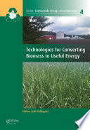 Technologies For Converting Biomass To Useful Energy Book PDF