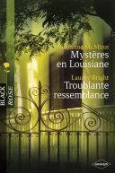 Mystères en Louisiane - Troublante ressemblance (Harlequin Black Rose) ebook