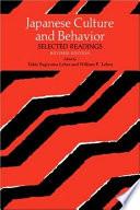 """Japanese Culture and Behavior: Selected Readings"" by Takie Sugiyama Lebra, William P. Lebra"