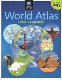 Know Geography World Atlas Grades 9 12