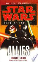 Star Wars Fate Of The Jedi Allies
