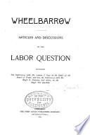 Articles and Discussions on the Labor Question