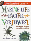 Beachcomber s Guide to Marine Life of the Pacific Northwest