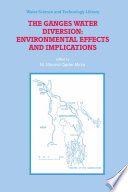 The Ganges Water Diversion  Environmental Effects and Implications Book