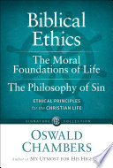 Biblical Ethics   The Moral Foundations of Life   The Philosophy of Sin