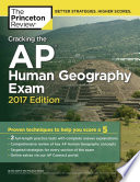 Cracking the AP Human Geography Exam  2017 Edition