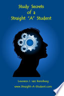 Study Secrets of a Straight  A  Student Book