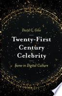 Twenty First Century Celebrity