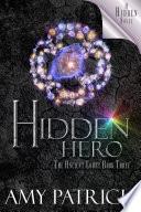 Hidden Hero  Book 3 of the Ancient Court Trilogy  Hidden Saga  Book 9