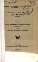 Conditions in Europe in Autumn of 1950, Report of the Special Subcommittee on Foreign Economic Cooperation of the Senate Appropriations Committee