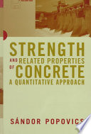 Strength and Related Properties of Concrete