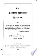 The communicant s manual  ed  by E  King