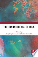 Fiction in the Age of Risk