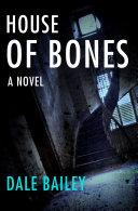 House of Bones Book