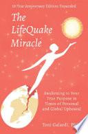 The LifeQuake Miracle