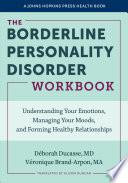 The Borderline Personality Disorder Workbook Book