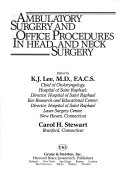 Ambulatory Surgery and Office Procedures in Head and Neck Surgery