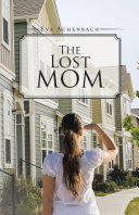 The Lost Mom