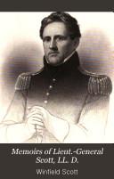 Memoirs of Lieut  General Scott  LL  D