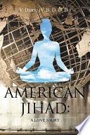 American Jihad  A Love Story