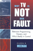Why TV is Not Our Fault