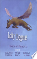 Lofty Dogmas  Poets on Poetry  p