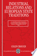 Industrial Relations and European State Traditions