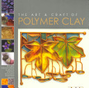 Art and Craft of Polymer Clay