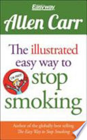 The Illustrated Easy Way to Stop Smoking Book