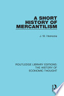 A Short History of Mercantilism