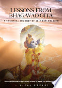 Lessons from The Bhagavad Gita  A Spiritual Journey of Self Exploration