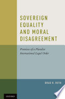Sovereign Equality and Moral Disagreement