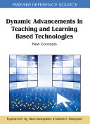 Dynamic Advancements in Teaching and Learning Based Technologies  New Concepts