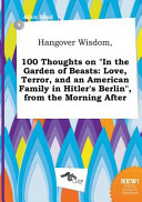 Hangover Wisdom  100 Thoughts on in the Garden of Beasts Book PDF