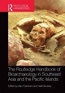 Pdf The Routledge Handbook of Bioarchaeology in Southeast Asia and the Pacific Islands Telecharger