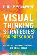 Visual Thinking Strategies for Preschool Book