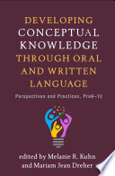 Developing Conceptual Knowledge through Oral and Written Language