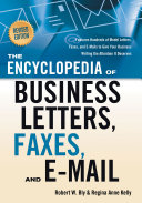 The Encyclopedia of Business Letters, Fax Memos, and E-mail, Revised Edition