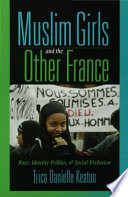 Muslim Girls and the Other France
